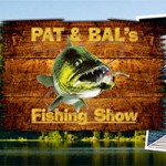 Pat and Bal&#039;s Fishing Show
